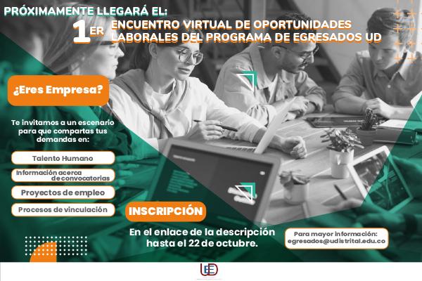 """Convocatoria para la Empresas al """"1er Encuentro Virtual de Oportunidades Laborales del Programa de Egresados UD"""""""